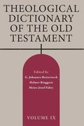 Theological Dictionary of the Old Testament, Volume IX