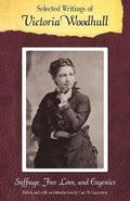 Selected Writings of Victoria Woodhull