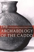 Archaeology of the Caddo