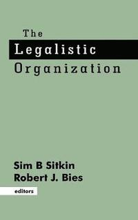 The Legalistic Organization