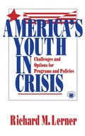 America's Youth in Crisis