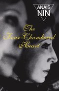 The Four-Chambered Heart: Vol III Nin's Continuous Novel