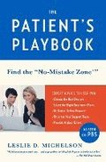 The Patient's Playbook: Find the 'no-Mistake Zone'
