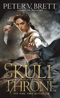 Skull Throne: Book Four of The Demon Cycle