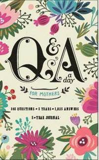 Q&;a A Day For Mothers