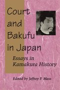 Court and Bakufu in Japan
