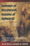 Summer of Discontent, Seasons of Upheaval