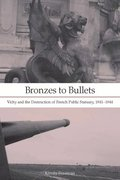 Bronzes to Bullets