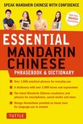 Essential Mandarin Chinese Phrasebook &; Dictionary