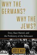 Why the Germans? Why the Jews?