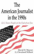 The American Journalist in the 1990s