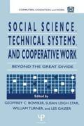 Social Science, Technical Systems, and Cooperative Work