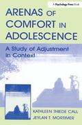 Arenas of Comfort in Adolescence