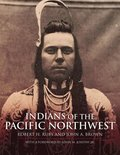 Indians of the Pacific North West
