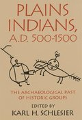 Plains Indians, A.D. 500-1500