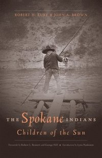 The Spokane Indians: Children of the Sun