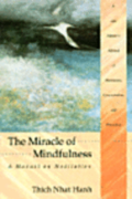 Miracles of Mindfulness