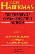 The Theory of Communicative Action Vol. 2