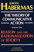 The Theory of Communicative Action Vol. 1