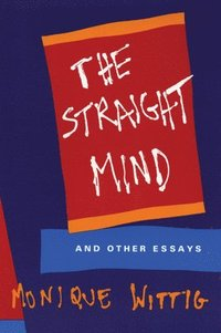 The Straight Mind' and Other Essays