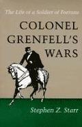 Colonel Grenfell's Wars