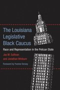 The Louisiana Legislative Black Caucus