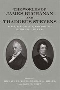 The Worlds of James Buchanan and Thaddeus Stevens
