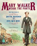 Mary Walker Wears the Pants
