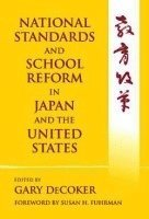 National Standards and School Reform in Japan and the United States
