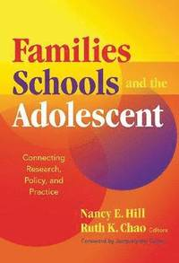 Families, Schools, and the Adolescent