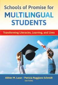 Schools of Promise for Multilingual Students