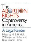 The Abortion Rights Controversy in America