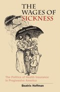 Wages of Sickness