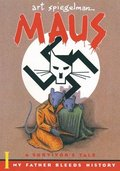 Maus, a Suvivor's Tale: My Father Bleeds History