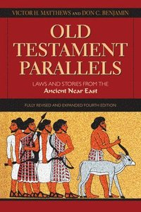 Old Testament Parallels, 4th Edition