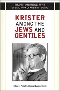 Krister among the Jews and Gentiles