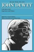 The Later Works of John Dewey, Volume 1, 1925 - 1953
