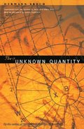 The Unknown Quantity