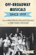 Off-Broadway Musicals since 1919