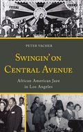 Swingin' on Central Avenue