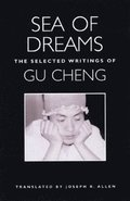 Sea of Dreams: The Selected Writings: Poetry