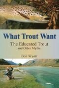 What Trout Want