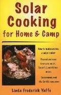 Solar Cooking for Home &; Camp