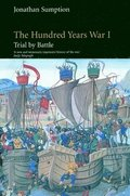 The Hundred Years War: v.1 Trial by Battle