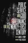 Public Service and Good Governance for the Twenty-First Century
