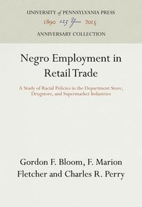 Negro Employment in Retail Trade