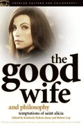 Good Wife and Philosophy