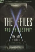 X-Files and Philosophy