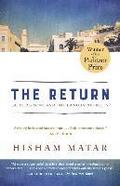 The Return (Pulitzer Prize Winner): Fathers, Sons and the Land in Between