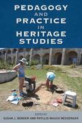 Pedagogy and Practice in Heritage Studies